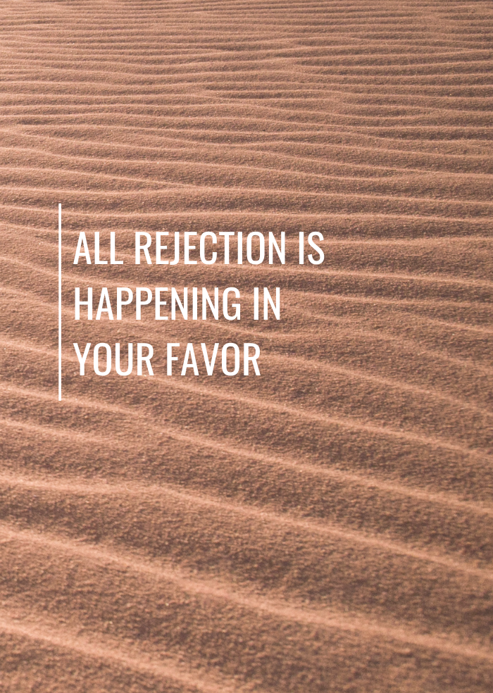 How to Deal with Rejection and Make It your Super Power
