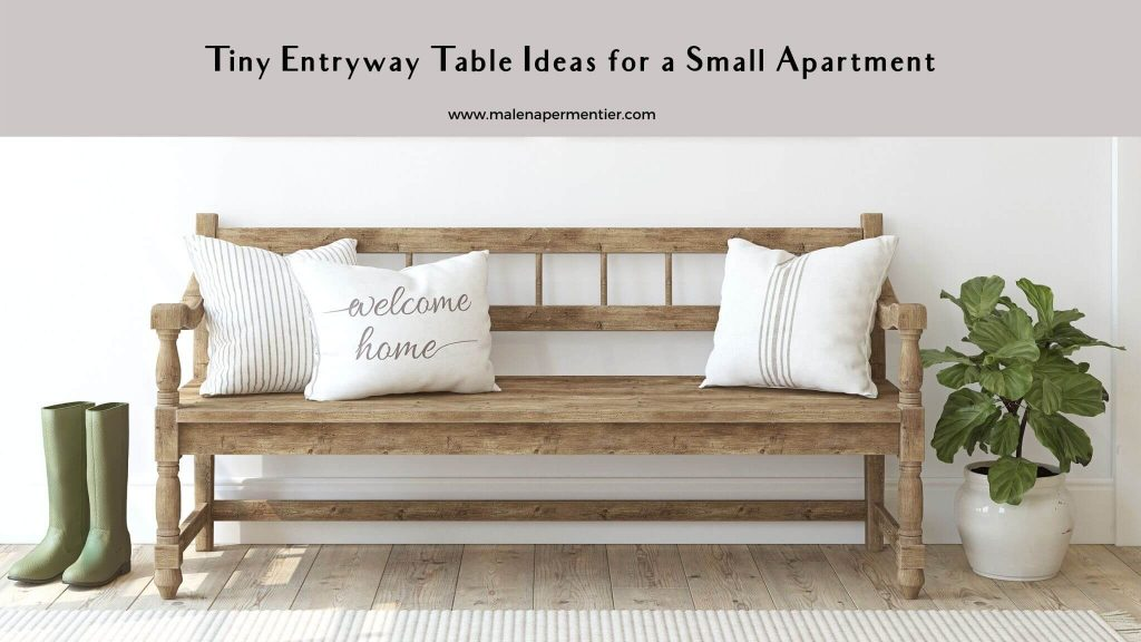 best tiny entryway table ideas for a small apartment
