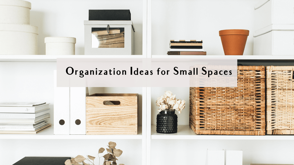 organization small spaces