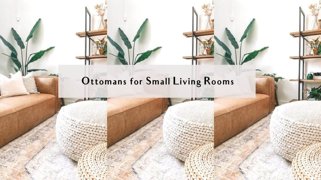 ottomans for small living rooms