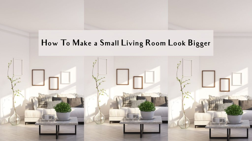 how to make a small living room look bigger with paint