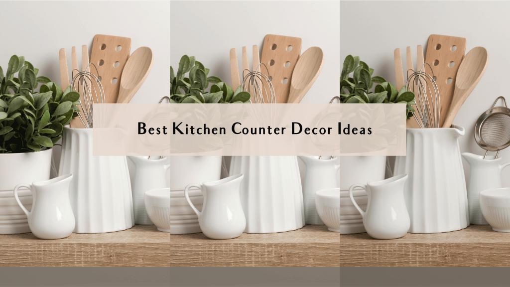 kitchen counter decor ideas