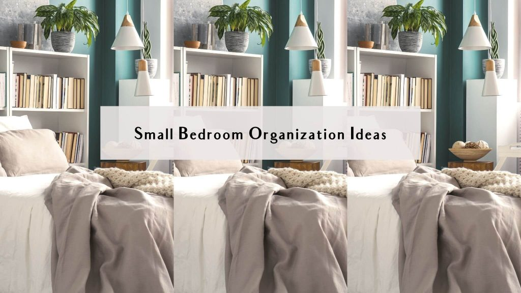 clever storage ideas for small bedrooms