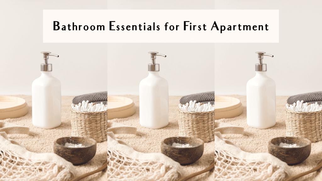 bathroom essentials list