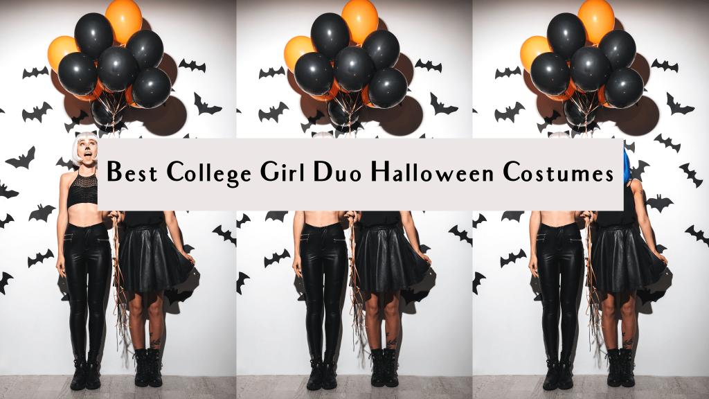 best college girl duo halloween costumes 2021