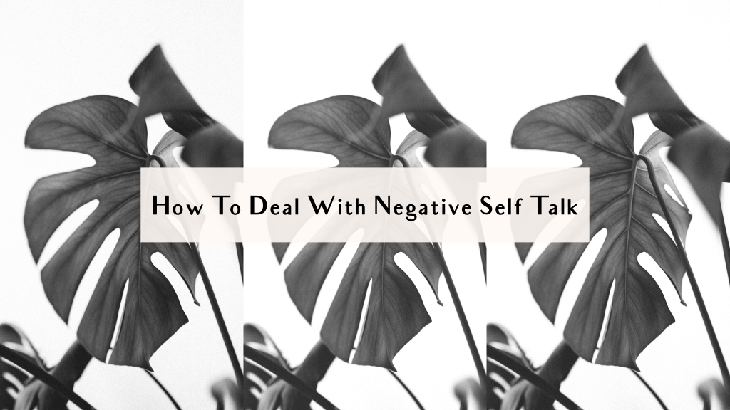 how to deal with negative self talk