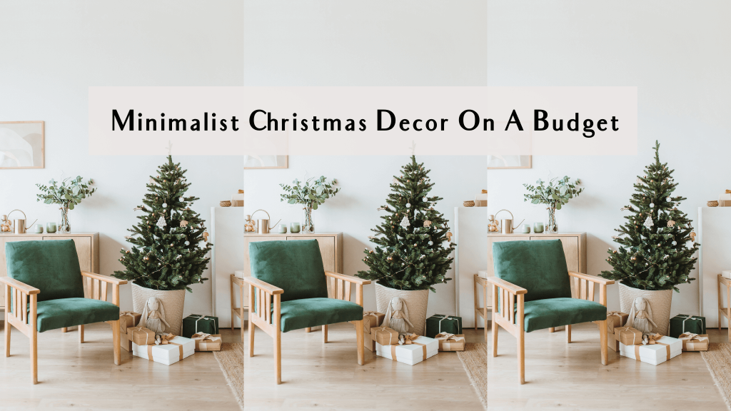 minimalist christmas decor on a budget